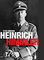 Heinrich Himmler: A Life Front Cover