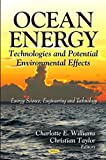img - for Ocean Energy: Technologies and Potential Environmental Effects (Energy Science, Engineering and Technology) book / textbook / text book