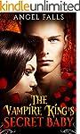 Romance: The Vampire King's Secret Ba...
