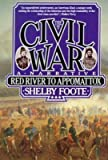 The Civil War: Red River to Appomattox, Vol. 3 (0370316630) by Foote, Shelby