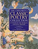 img - for The Children's Classic Poetry Collection: 60 poems by the world's greatest writers book / textbook / text book