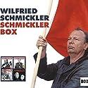 Schmickler Box Hörspiel von Wilfried Schmickler Gesprochen von: Wilfried Schmickler