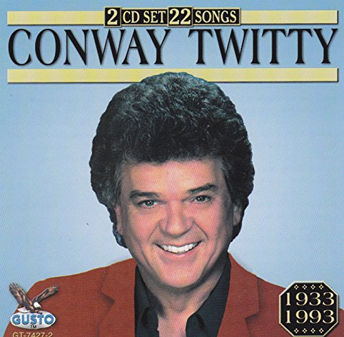 CONWAY TWITTY - 22 Songs - Zortam Music