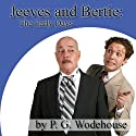 Jeeves and Bertie: The Early Days