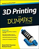 img - for By Kalani Kirk Hausman 3D Printing For Dummies (1st Edition) book / textbook / text book