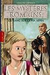 Myst�res romains (les): T.1 : Du sang...