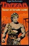 Tarzan et l'empire oubli� (Tarzan .)