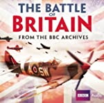 The Battle of Britain: From the BBC A...