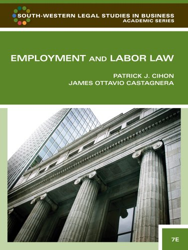 Employment and Labor Law (South-Western Legal Studies in...