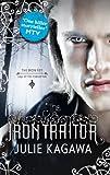 The Iron Traitor (The Iron Fey - Book 6)