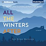 All the Winters After: A Novel | Seré Prince Halverson