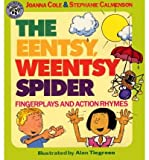 img - for [(The Eentsy, Weentsy Spider: Fingerplays and Action Rhymes )] [Author: Joanna Cole] [Sep-1991] book / textbook / text book
