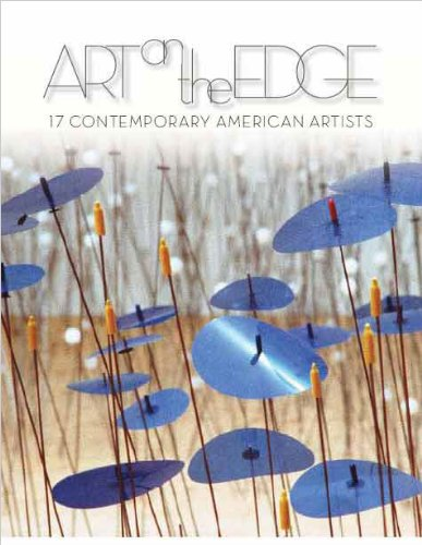 Art on the Edge: 17 Contemporary American Artists