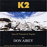 K2: Tales of Triumph & Tragedy by Airey, Don (2004-04-19)