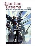 Quantum Dreams日本語版―THE ART OF STEPHAN MARTINIERE