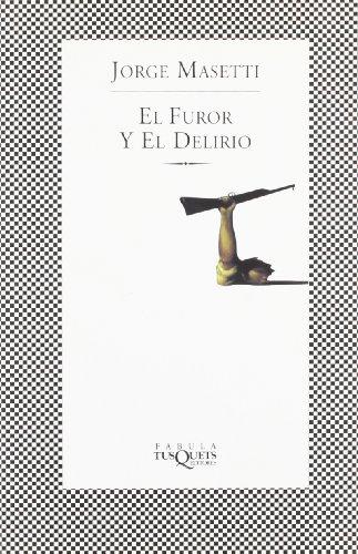 EL FUROR Y EL DELIRIO