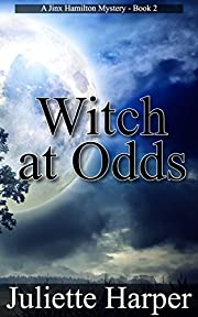 Witch at Odds: A Jinx Hamilton Mystery Book 2 (The Jinx Hamilton Mysteries)