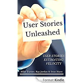 User Stories....Unleashed (English Edition)