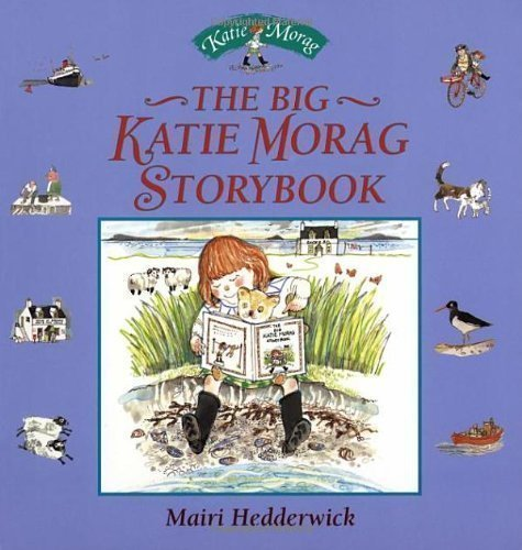 The Big Katie Morag Storybook by Hedderwick, Dr Mairi New edition (2000)