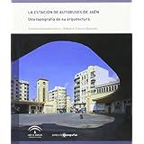 La estacion de autobuses de Jaén