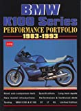 R.M. Clarke BMW K100 Series 1983-1993 Performance Portfolio (Brooklands Books Road Test Series)