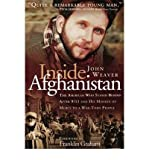 img - for [(Inside Afghanistan: The American Who Stayed behind after 9/11 and His Mission of Mercy to a War-Torn People)] [Author: John Weaver] published on (September, 2002) book / textbook / text book