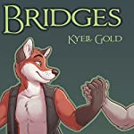 Bridges | Kyell Gold
