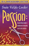 img - for Passion: A Salon Professionals Handbook for Building a Successful Business by Carder, Susie Field (2005) Paperback book / textbook / text book