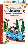 Christian und die Zahlenk�nstler: Ein...