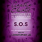 S.O.S: An Agatha Christie Short Story | Agatha Christie