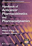 Handbook of Anticancer Pharmacokinetics and Pharmacodynamics (Cancer Drug Discovery and Development)
