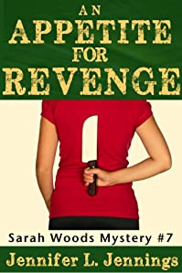 (FREE on 12/13) An Appetite For Revenge by Jennifer L. Jennings - http://eBooksHabit.com