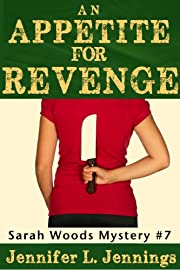 An Appetite for Revenge (A Sarah Woods Mystery)