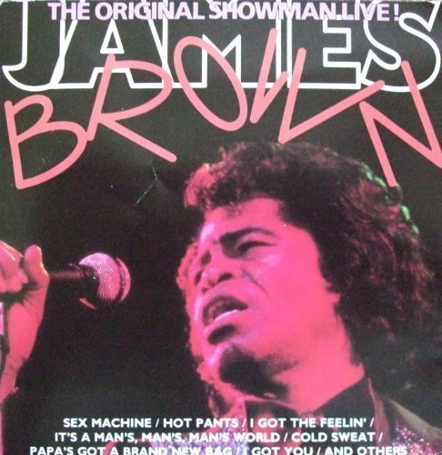 James Brown - The Original Showman Live By James Brown - Zortam Music