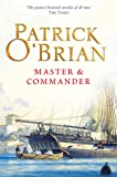 Master and Commander: Aubrey/Maturin series, book 1 (Aubrey & Maturin series)
