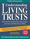 img - for Understanding Living Trusts: How You Can Avoid Probate, Keep Control, Save Taxes, and Enjoy Peace of Mind book / textbook / text book