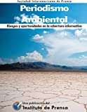 img - for Periodismo Ambiental. Riesgos y oportunidades en la cobertura informativa (Spanish Edition) book / textbook / text book