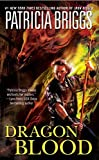 Dragon Blood (The Hurog Duology, Book 2) (0441010083) by Briggs, Patricia