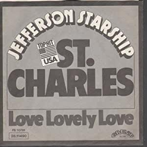 Jefferson Starship - St. Charles - Love Lovely Love