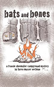 Bats and Bones (The Frannie Shoemaker Campground Mysteries)
