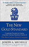 img - for The New Gold Standard: 5 Leadership Principles for Creating a Legendary Customer Experience Courtesy of the Ritz-Carlton Hotel Company [Hardcover] [2008] (Author) Joseph Michelli book / textbook / text book