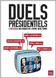 echange, troc Duels Présidentiels - L'intégrale des débâts de l'entre-deux tours