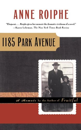Image for 1185 Park Avenue : A Memoir