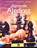 img - for  APRENDE AJEDREZ Y DIVIERTETE! (Spanish Edition) book / textbook / text book