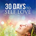 30 Days to Self Love: 30 Days to Greatness, Book 1 |  30 Days To Greatness,Lucia Georgiou