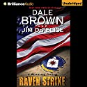 Dale Brown's Dreamland: Raven Strike Audiobook by Dale Brown Narrated by Christopher Lane