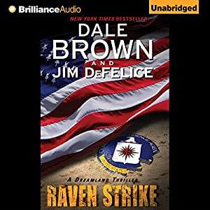 Dale Brown's Dreamland: Raven Strike Audiobook