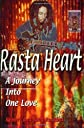 Rasta Heart: A Journey Into One Love