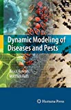 img - for Dynamic Modeling of Diseases and Pests (Modeling Dynamic Systems) book / textbook / text book