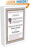 Hypnosis and Hypnotherapy Patter Scripts and Techniques